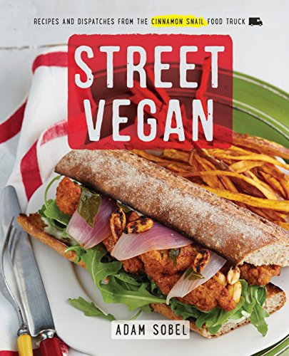 9780385346191: Street Vegan: Recipes and Dispatches from The Cinnamon Snail Food Truck