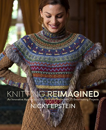 9780385346252: Knitting Reimagined: An Innovative Approach to Structure and Shape with 25 Breathtaking Projects