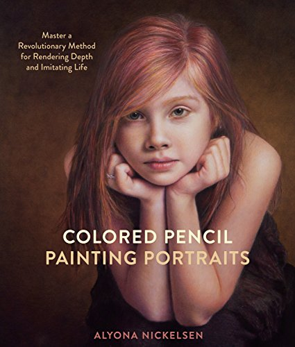 9780385346276: Colored Pencil Painting Portraits: Master a Revolutionary Method for Rendering Depth and Imitating Life