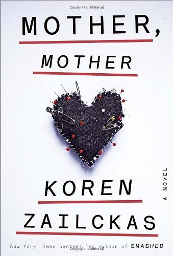 9780385347235: Mother, Mother: A Novel