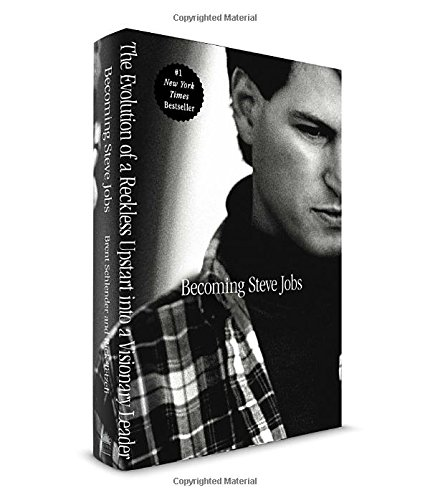 9780385347402: Becoming Steve Jobs: The Evolution of a Reckless Upstart Into a Visionary Leader
