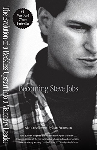 9780385347426: Becoming Steve Jobs: The Evolution of a Reckless Upstart into a Visionary Leader