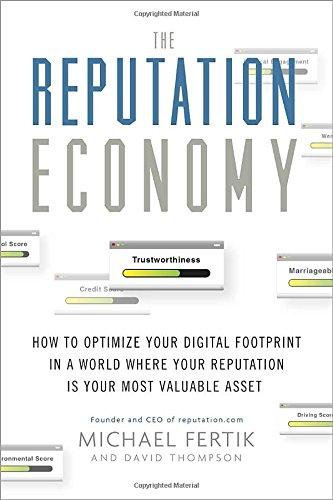 9780385347594: The Reputation Economy