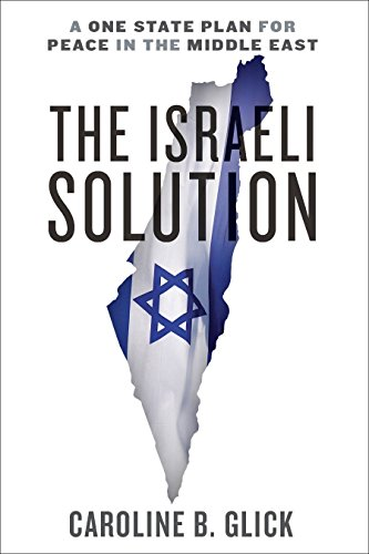 9780385348065: The Israeli Solution: A One-State Plan for Peace in the Middle East