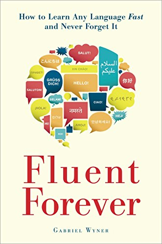 9780385348119: Fluent Forever: How to Learn Any Language Fast and Never Forget It