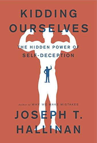 9780385348683: Kidding Ourselves: The Hidden Power of Self-Deception