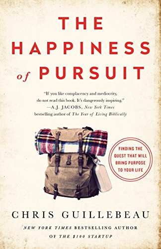 9780385348867: The Happiness of Pursuit: Finding the Quest That Will Bring Purpose to Your Life