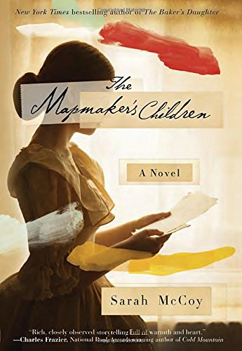 The Mapmaker's Children: A Novel: McCoy, Sarah