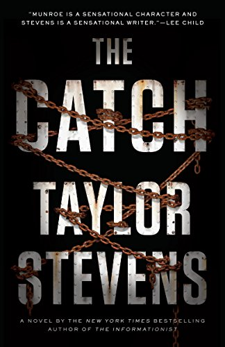 The Catch: A Vanessa Michael Munroe Novel: Stevens, Taylor