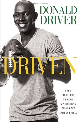Driven: From Homeless to Hero, My Journeys: Driver, Donald