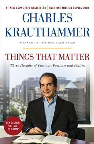 9780385349192: Things That Matter: Three Decades of Passions, Pastimes, and Politics