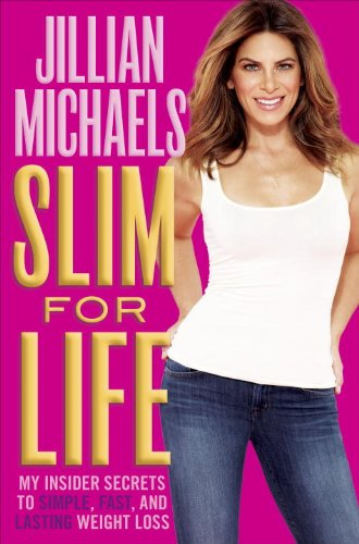 9780385349222: Slim for Life: My Insider Secrets to Simple, Fast, and Lasting Weight Loss