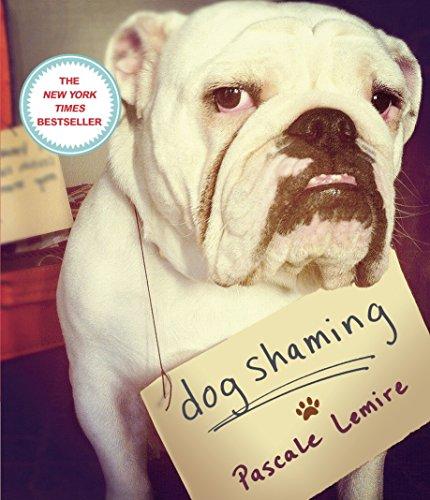 Dog Shaming: Pascale Lemire