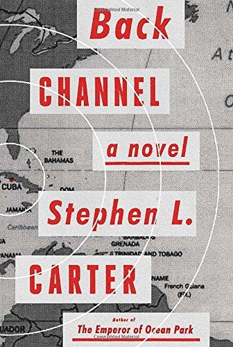 9780385349604: Back Channel: A novel