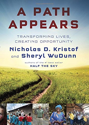 9780385349918: A Path Appears: Transforming Lives, Creating Opportunity