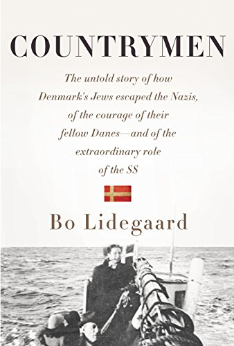 9780385350150: Countrymen: The Untold Story of How Denmark's Jews Escaped the Nazis, of the Courage of Their Fellow Danes--and of the Extraordinary Role of the SS