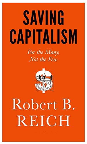 9780385350570: Saving Capitalism: For the Many, Not the Few