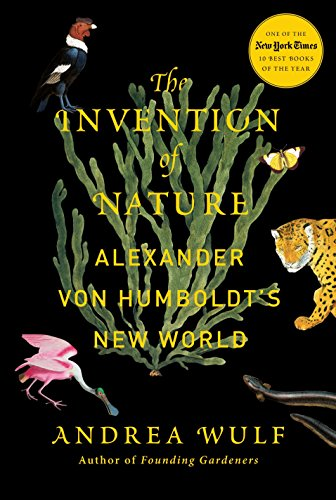 9780385350662: The Invention of Nature: Alexander von Humboldt's New World