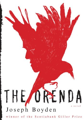 The Orenda [Signed First Edition]