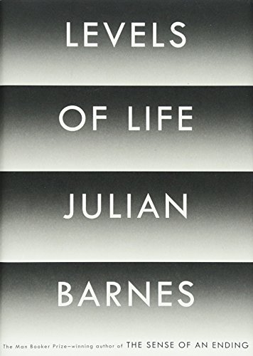 Levels of Life: Barnes, Julian