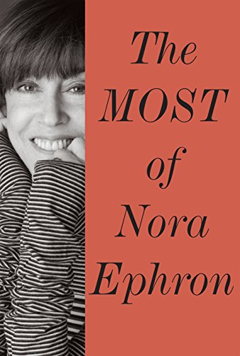 9780385350839: The Most of Nora Ephron