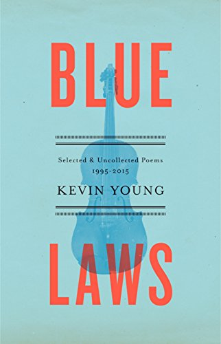 9780385351508: Blue Laws: Selected and Uncollected Poems, 1995-2015