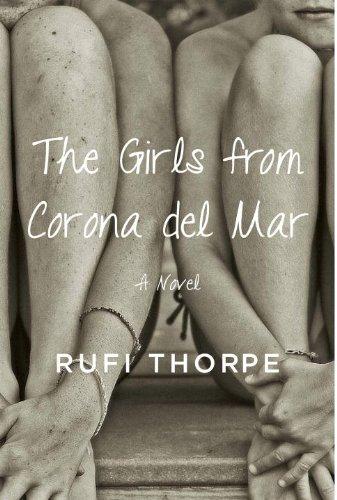 9780385351966: The Girls from Corona Del Mar