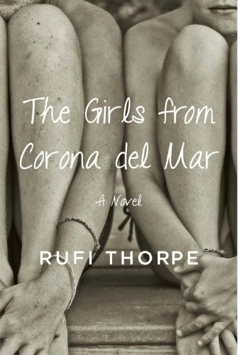 9780385351966: The Girls from Corona del Mar: A novel