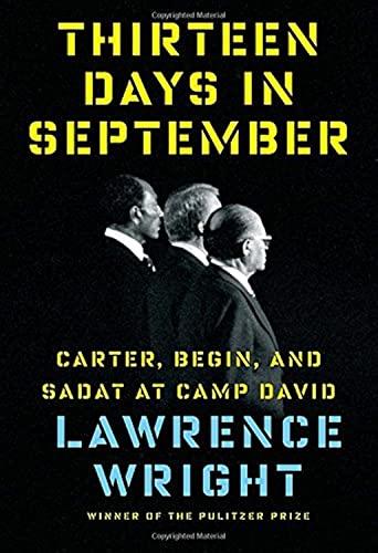 9780385352031: Thirteen Days in September: Carter, Begin, and Sadat at Camp David