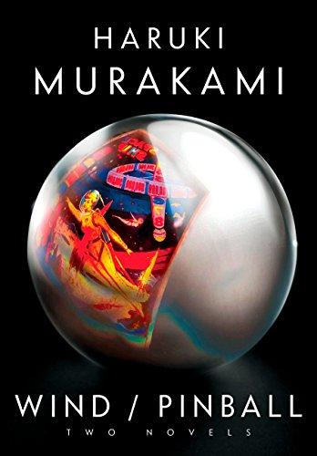 Wind/Pinball: Two novels: Haruki Murakami