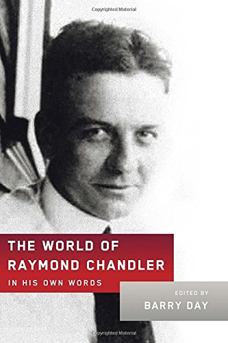 9780385352369: The World of Raymond Chandler: In His Own Words