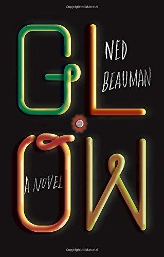 9780385352604: Glow: A novel