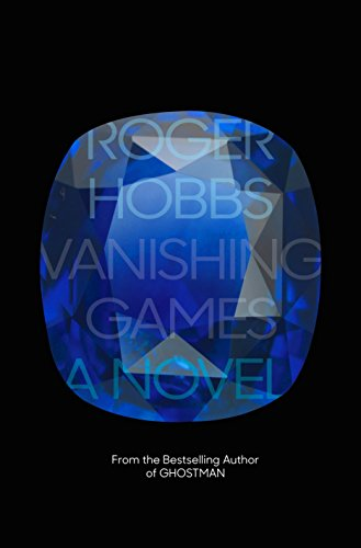 Vanishing Games (Signed First Edition): Hobbs, Roger