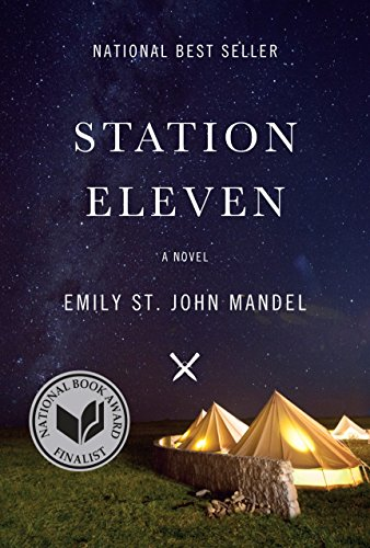 Station Eleven (Hardback or Cased Book): Mandel, Emily St