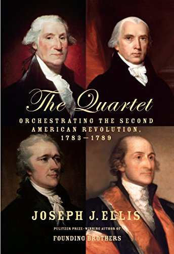 9780385353403: The Quartet: Orchestrating the Second American Revolution, 1783-1789