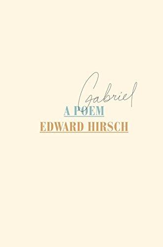 Gabriel: A Poem: Edward Hirsch
