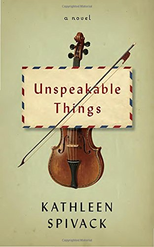 9780385353960: Unspeakable Things: A novel