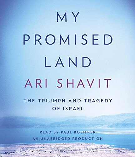 9780385359597: My Promised Land: The Triumph and Tragedy of Israel