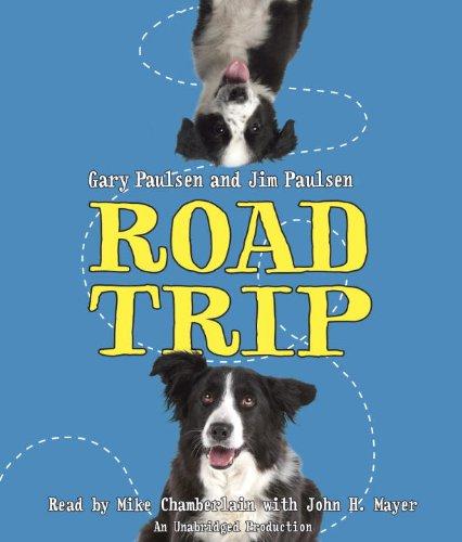 Road Trip: Paulsen, Gary; Paulsen, Jim