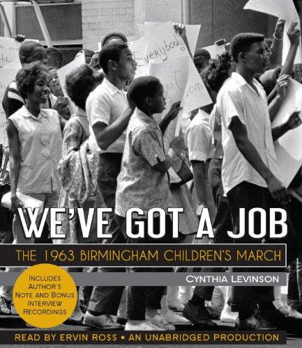 9780385361514: We've Got a Job: The 1963 Birmingham Children's March