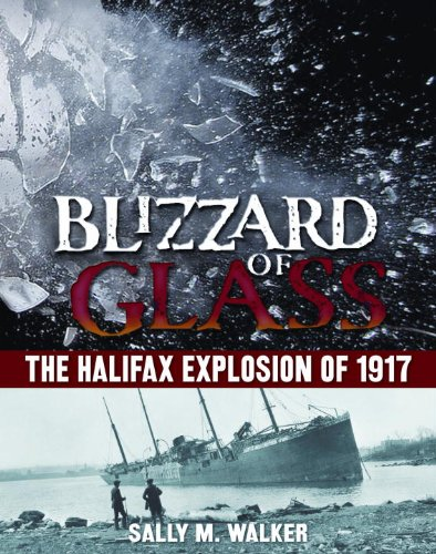9780385361545: Blizzard of Glass: The Halifax Explosion of 1917