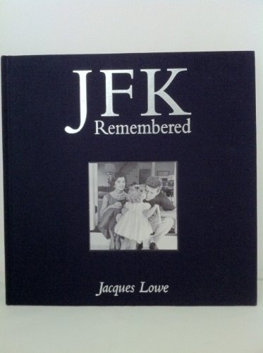 9780385364164: Jfk Remembered: an Intimate Portrait By His Personal Photographer