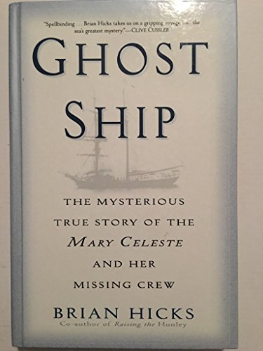 9780385364843: Ghost Ship - The Mysterious True Story Of The Mary Celeste And Her Missing Crew