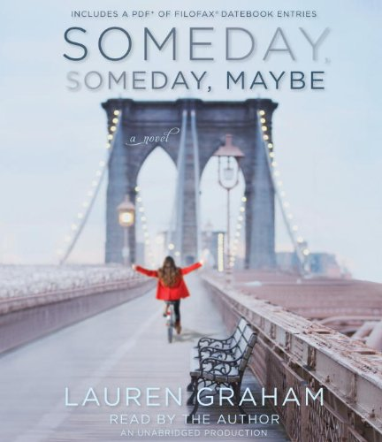 9780385367479: Someday, Someday, Maybe: Includes a Pdf of Filofax Datebook Entries