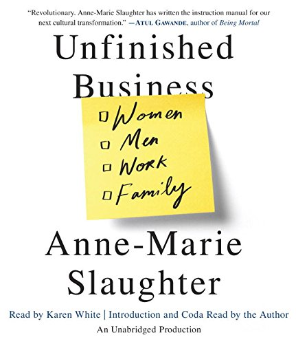 9780385367905: Unfinished Business: Equality for Women and Men, Work and Family