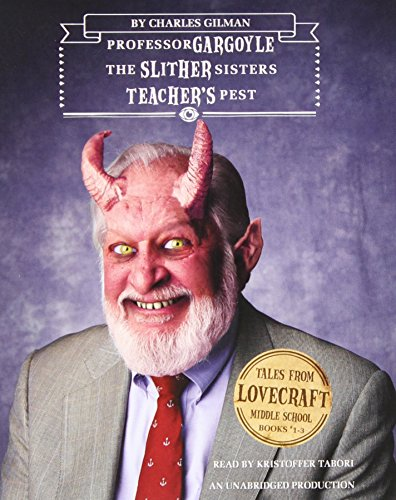 9780385368438: Professor Gargoyle / The Slither Sisters / Teacher's Pest