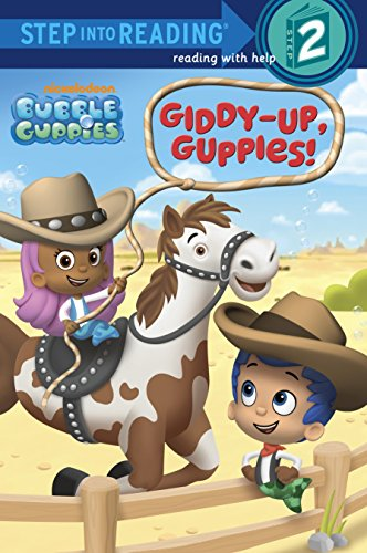 9780385369749: Giddy-Up, Guppies! (Bubble Guppies. Step Into Reading)