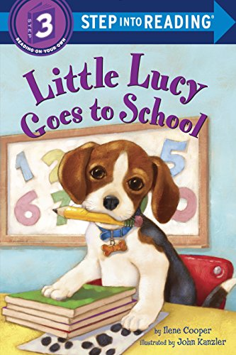 9780385369947: Little Lucy Goes to School (Step into Reading)