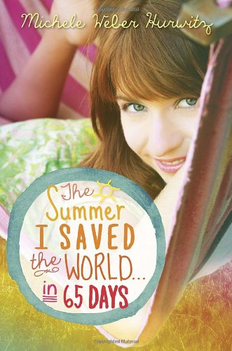 9780385371063: The Summer I Saved the World. in 65 Days
