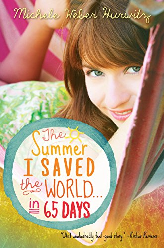 9780385371094: The Summer I Saved the World . . . in 65 Days